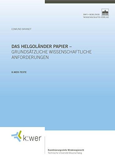 Das Helgoländer Papier - grundsätzliche wissenschaftliche Anforderungen