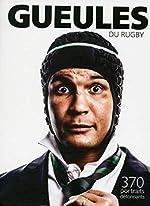 Gueules du rugby de Jean-pierre Pages