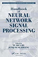 Handbook of Neural Network Signal Processing (Electrical Engineering & Applied Signal Processing Series)