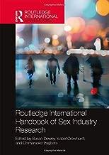 Routledge International Handbook of Sex Industry Research (Routledge International Handbooks)