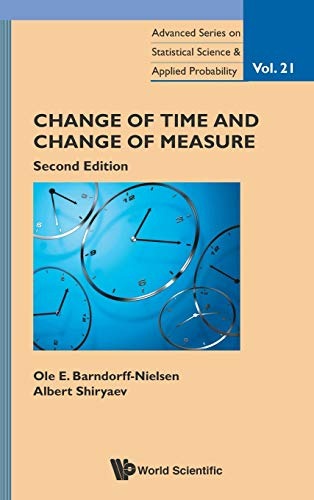 Change of Time and Change of Measure: 2nd Edition (Advanced Statistical Science and Applied Probability)