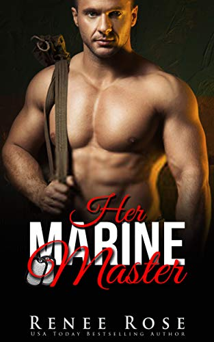 Her Marine Master by Renee Rose