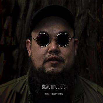 Beautiful Lie (feat. Bluey Moon)