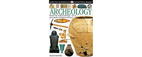 Archeology (Eyewitness Books)