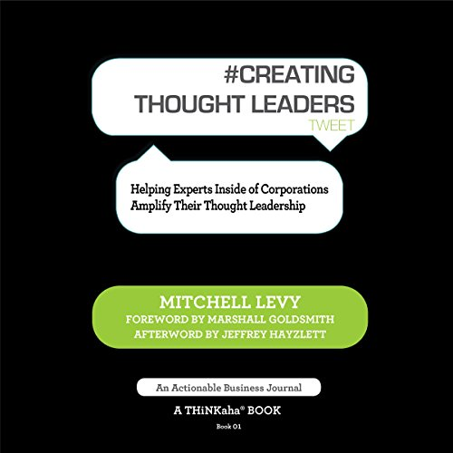 Creating Thought Leaders, Tweet Book 1 audiobook cover art