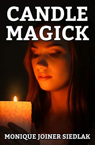 Candle Magick (Practical Magick Book 2)