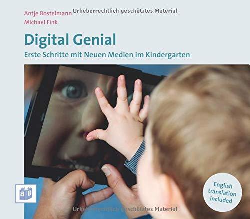 Digital Genial: Erste Schritte mit Neuen Medien im Kindergarten