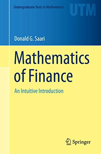 Mathematics of Finance: An Intuitive Introduction (Undergraduate Texts in Mathematics) (English Edition)