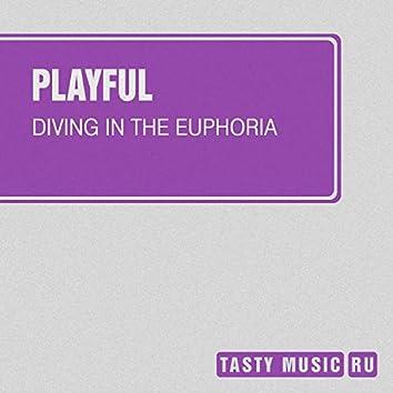 Diving In The Euphoria