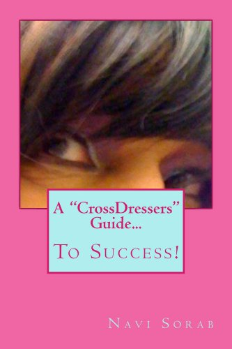 A CrossDressers Guide.To Success! (