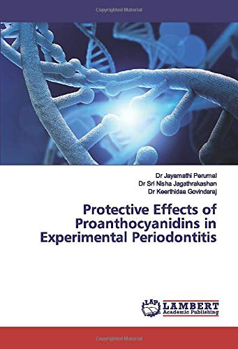 Protective Effects of Proanthocyanidins in Experimental Periodontitis