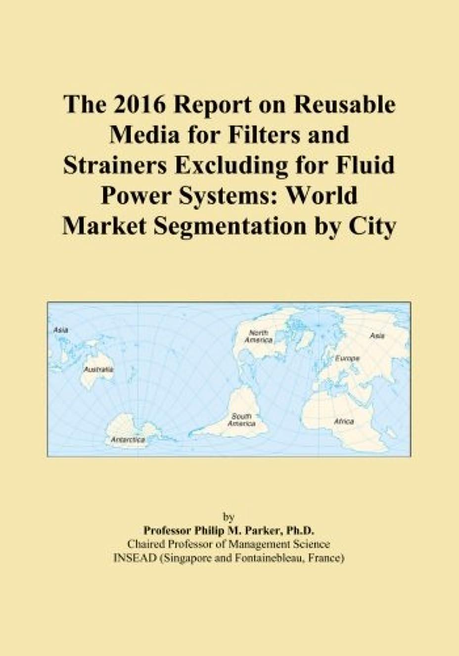 相互接続小麦巻き戻すThe 2016 Report on Reusable Media for Filters and Strainers Excluding for Fluid Power Systems: World Market Segmentation by City