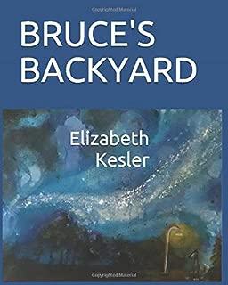 Bruce's Backyard