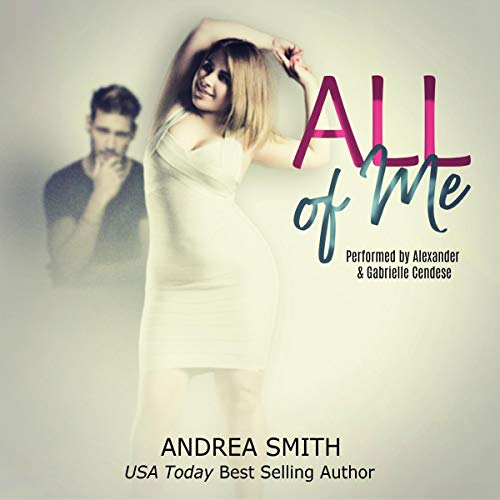 All of Me Audiobook By Andrea Smith cover art