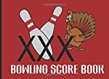 Bowling Score Book: Keep Track Of Scores During Your Bowling Game With Your Club, Friends Or Family