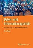 Daten- und Informationsqualität: Auf dem Weg zur Information Excellence - Knut Hildebrand
