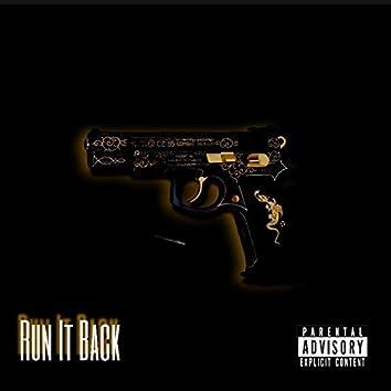 Run It Back (feat. Shystlord)