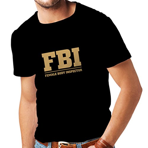 lepni.me Camisetas Hombre Inspector del Cuerpo Femenino - FBI - Citas de la Broma, Lemas Divertidos (X-Large Negro Oro)