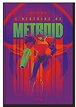 L'Histoire de Metroid de Christophe Mallet