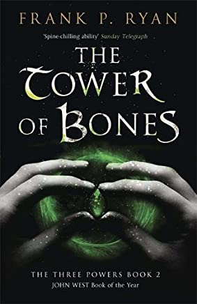 The Tower of Bones: The Three Powers Book 2