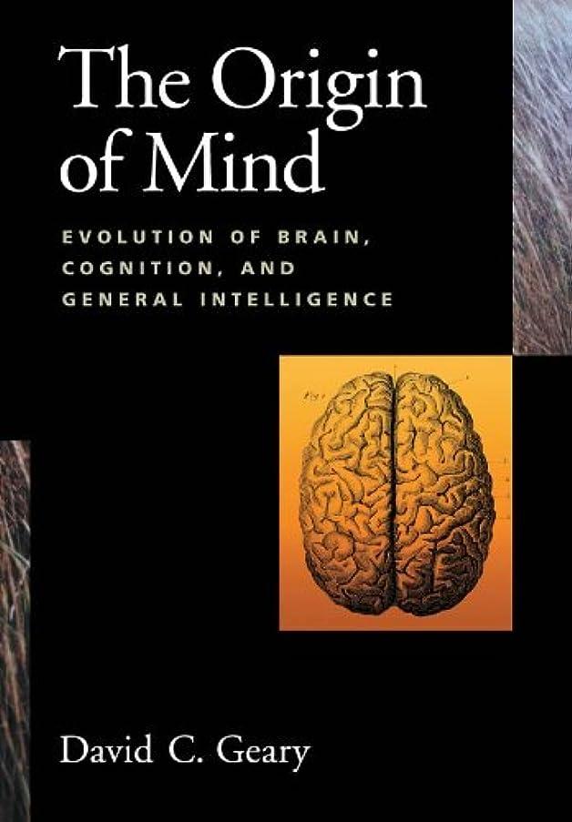 正午命題神経障害The Origin of Mind: Evolution of Brain, Cognition, and General Intelligence (English Edition)
