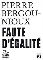 Faute d'égalité de Pierre Bergounioux