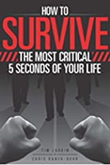 How to Survive the Most Critical 5 Seconds of Your Life Paperback