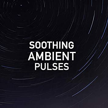Soothing Ambient Pulses