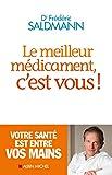 Le Meilleur Médicament, c'est vous ! - Albin Michel - 15/05/2013