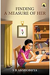 FINDING A MEASURE OF HER Paperback