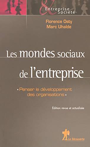 Les mondes sociaux de l'entreprise