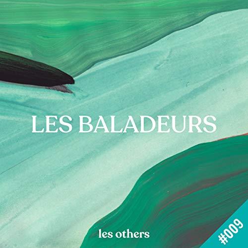 Le murmure de la banquise, avec Anne-Claire Bihan-Poudec     Les Baladeurs 9              著者:                                                                                                                                 Camille Juzeau                               ナレーター:                                                                                                                                 Anne-Claire Bihan-Poudec                      再生時間: 28 分     レビューはまだありません。     総合評価 0.0