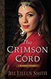 Crimson Cord: Rahab's Story (Daughters of the Promised Land)