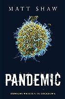 Pandemic: Horrors Written In Lockdown