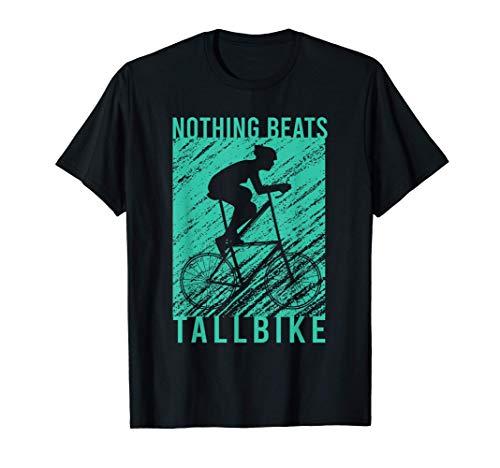 Tallbike Hochrad Fahren Rad Bike Radsport Biker Geschenk T-Shirt