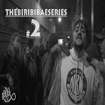 Thebiribibaeseries #2