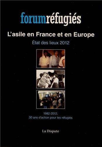 Lasile En France Et En Europe Etat Des Lieux 2012 1982 2012 30 Ans Daction Pour Les Refugies