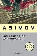 Los límites de la Fundación (Ciclo de la Fundación 6) (Spanish Edition)