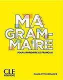 Ma Grammaire - Niveaux A1/B2 - Livre