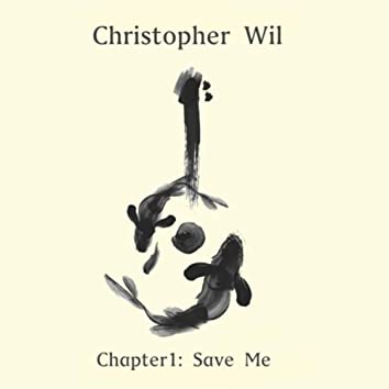 Chapter 1: Save Me