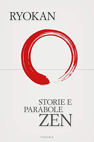 Storie e parabole zen (Italian Edition)