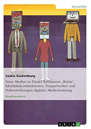 Neue Medien in Daniel Kehlmanns
