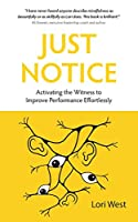 Just Notice: Activating the Witness to Improve Performance Effortlessly