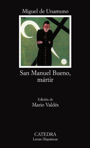 San Manuel Bueno, mártir: San Manuel Bueno, Martir (Letras...