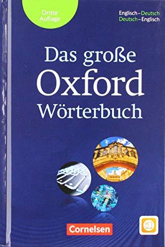 Das große Oxford Wörterbuch - Third Edition: B1-C1 - Wörterbuch mit beigelegtem Exam Trainer und App: Englisch-Deutsch/Deutsch-Englisch - Mit Aktivierungscode für 2 Jahre WtB-App