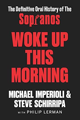Woke Up This Morning: The Definitiv…