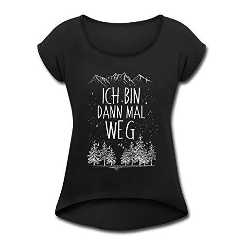 Ich Bin Dann Mal Weg Berge Frauen T-Shirt mit gerollten Ärmeln, S, Schwarz