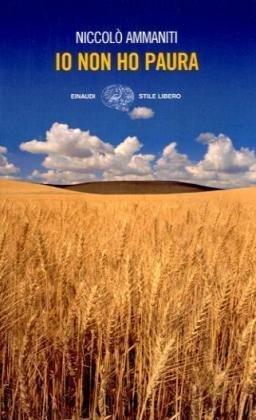 Io non ho paura (Stile Libero) by Niccolo Ammaniti(2001-01-01)