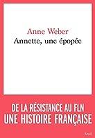 Annette, une épopée