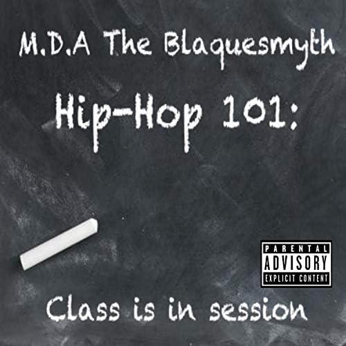 M.D.A. The Blaquesmyth